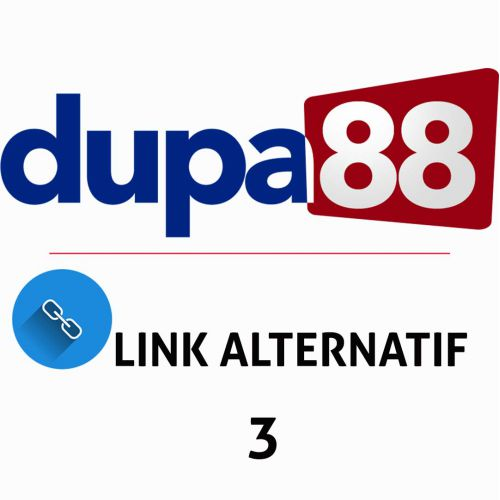 thumbnailimage of Link Alternatif Dupa88 - 3 ( klik Disini )