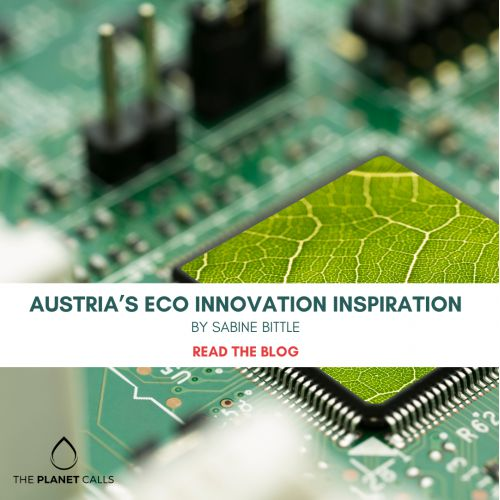 thumbnailimage of Blog: Austria's Eco Innovation Inspiration by Sabine Bittle
